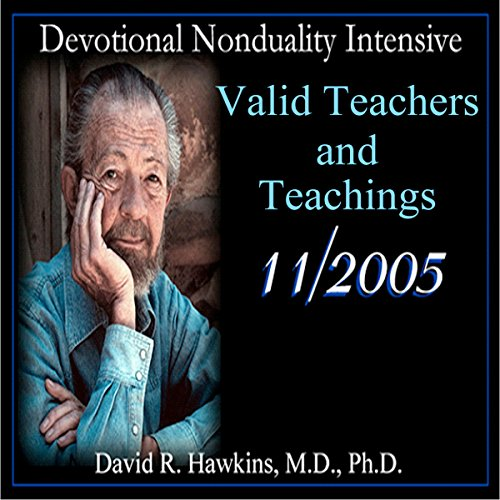 Valid Teachers and Teachings                   De :                                                                                                                                 David R. Hawkins MD                               Lu par :                                                                                                                                 David R. Hawkins MD                      Durée : 5 h et 27 min     Pas de notations     Global 0,0