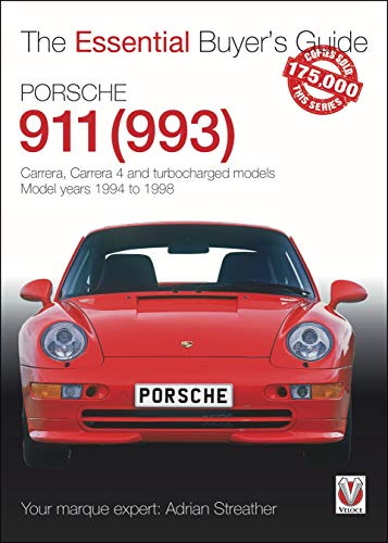 Compare Textbook Prices for Porsche 911 993: Carrera, Carrera 4 and turbocharged models. Model years 1994 to 1998 The Essential Buyer's Guide  ISBN 9781787116603 by Streather, Adrian