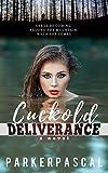 Cuckold Deliverance (English Edition)
