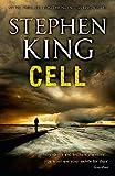 Cell: Stephen King (Epic thriller)