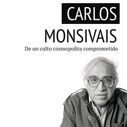 Carlos Monsiváis audiobook cover art