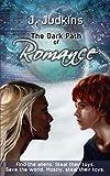The Dark Path of Romance (Kim and Angel Book 2)