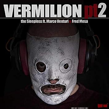 Vermilion, Pt. 2 (feat. Marco Venturi & Fred Mesa)