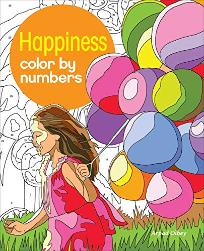 Happiness Color by Numbers (Arcturus Color by Numbers Collection)