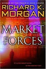 Market Forces: A Novel Kindle Edition