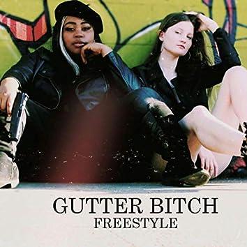 Gutter Bitch (Freestyle)