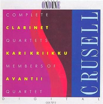 Crusell, B.H.: Clarinet Quartets (Complete)