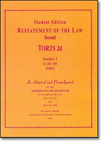 A Concise Restatement of Torts, 2d (American Law Institute)