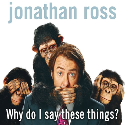 Why Do I Say These Things? audiobook cover art