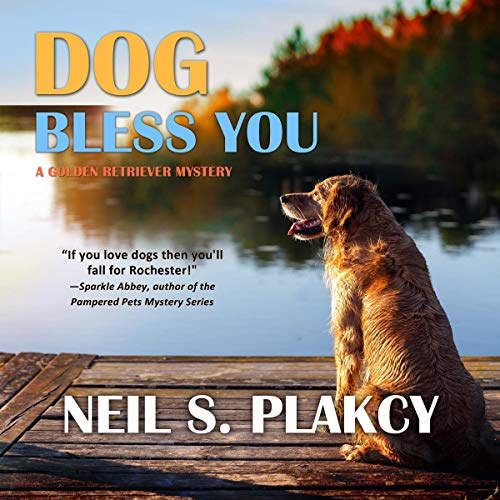 Dog Bless You: A Golden Retriever Mystery cover art
