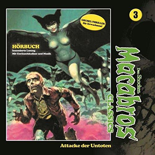 Attacke der Untoten (Macabros Classics 3) audiobook cover art