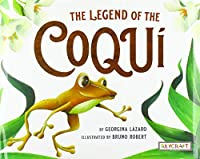The Legend of the Coqui