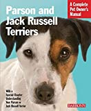 Parson and Jack Russell Terriers (Complete Pet Owner's Manual)