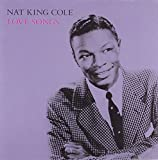 Songtexte von Nat King Cole - Love Songs