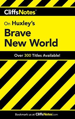Aldous Huxley's Brave New World (Cliff Notes)
