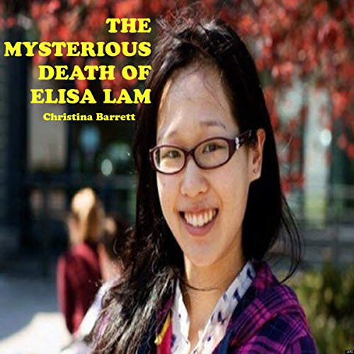 The Mysterious Death of Elisa Lam audiobook cover art