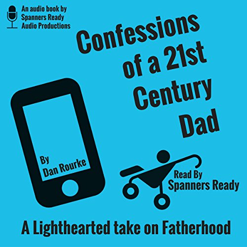 Confessions of a 21st Century Dad cover art