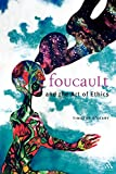 Foucault and the Art of Ethics (Continuum Collection)