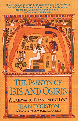 The Passion of Isis and Osiris