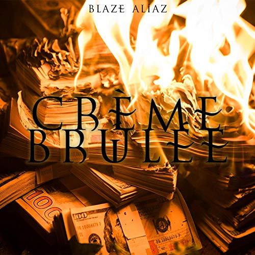 Creme Brulee [Explicit]