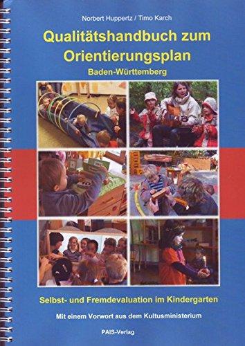 Qualitätshandbuch zum Orientierungsplan Baden-Württemberg Selbst- und Fremdevaluation im Kindergarten