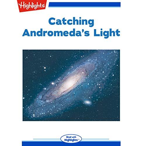 Catching Andromeda's Light copertina