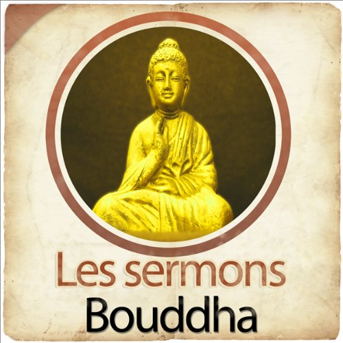 Les sermons de Bouddha  By  cover art