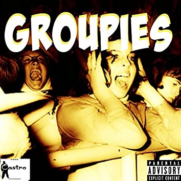 Groupies (feat. Backdraft & Fatchops) - Single