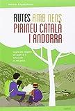 Rutes amb nens pel Pirineu català i Andorra (CATALAN)