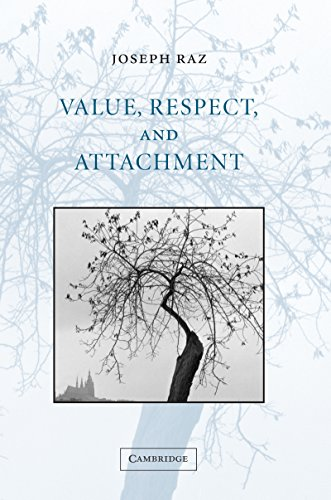 Value, Respect, and Attachment (The Seeley Lectures Book 4) (English Edition)