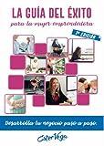 La guía del éxito para la mujer emprendedora - 2ª edición