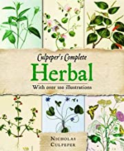 Culpeper's Complete Herbal: Over 400 Herbs and Their Uses