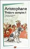 Théâtre complet - Tome 1, Les Acharniens ; Les Cavaliers ; Les Nuées ; Les Guêpes ; La Paix - Flammarion - 04/06/2014
