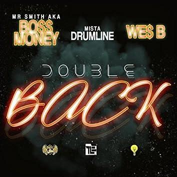 Double Back (feat. We$ B & Mista Drumline)