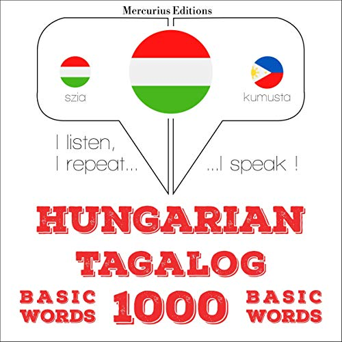 Hungarian – Tagalog. 1000 basic words cover art