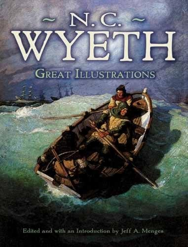 Great Illustrations by N. C. Wyeth (Dover Fine Art, History of Art)