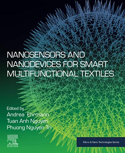 Nanosensors and Nanodevices for Smart Multifunctional Textiles (Micro and Nano Technologies)