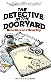 The Detective in the Dooryard: Reflections of a Maine Cop joke book for adults Oct, 2020
