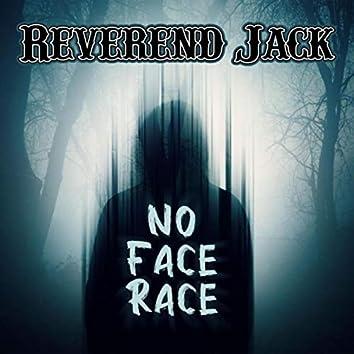 No Face Race