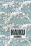 Haiku Journal: Japanese Haiku Poetry Writing Notebook