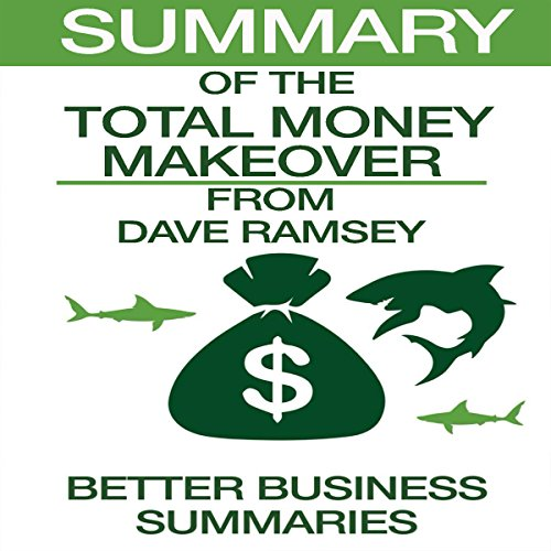 Couverture de Summary of The Total Money Makeover from Dave Ramsey