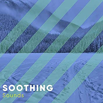 # Soothing Sounds