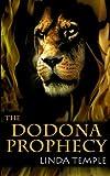 The Dodona Prophecy (The Medusa Legacy) (Volume 2)