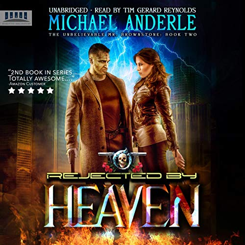 Rejected By Heaven: An Urban Fantasy Action Adventure audiobook cover art