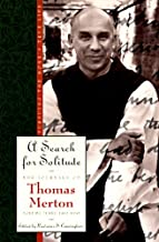 A Search for Solitude: Pursuing the Monk's True Life, The Journals of Thomas Merton, Volume 3: 1952-1960