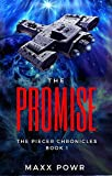 The Promise (The Piecer Chronicles Book 1)
