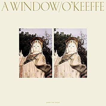 A Window/O'Keeffe