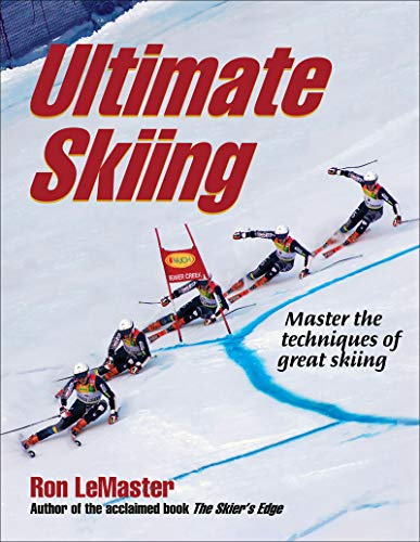 Compare Textbook Prices for Ultimate Skiing First Edition ISBN 9780736079594 by LeMaster, Ron