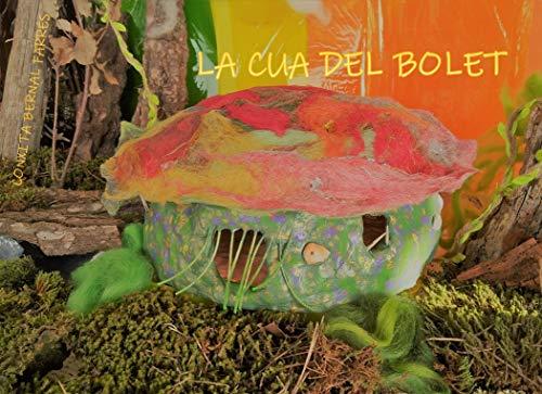 LA CUA DEL BOLET (Catalan Edition)