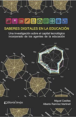 Saberes digitales en la educación: Una investigación sobre el capital tecnológico incorporado de los agentes de la educación